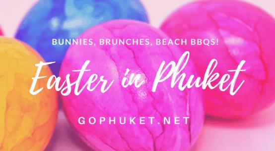 phuket easter events